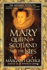 Mary Queen of Scotland and the Isles by Margaret George (1997, Paperback,...