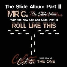 The Slide Album Part II Mr. C Col'ta Cha Cha III 2 3 (Cassette) SEALED NEW (GS8)