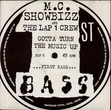 "M.C. SHOWBIZZ Gotta Turn The Music Up  7"" Ps, Critical Core Mix B/W Hard Core Mi"