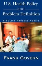 U.S. Health Policy and Problem Definition