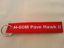 Sikorsky H-60M Pave Hawk II Remove Before Flight Tag Keychain / New Helicopter