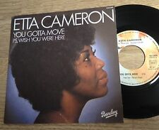 45 tours Etta Cameron You gotta move / PS, wish you were here 1977 EXC