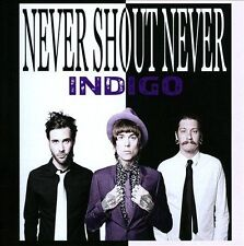 Indigo 2013 by Never Shout Never Ex-library