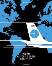 Pan Am - History Design Identity (Airline Boeing 747 Constellation) Buch book