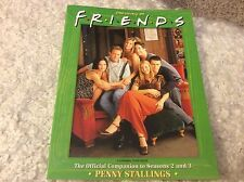 Previously on Friends: Official Companion to Seasons 2 & 3 Penny Stallings VGC