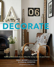 Decorate: 1,000 Professional Design Ideas for Every Room in Your Home by BECKER