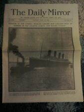 Daily Mirror Newspaper-Apr 16 1912-Disaster to the Titanic:Ship Collides Iceberg