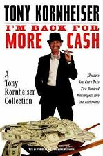 I'm Back for More Cash: A Tony Kornheiser Collection Because You Can't Take Two
