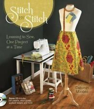 Stitch by Stitch: Learning to Sew, One Project at a Time, Deborah Moebes