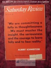 Saturday Review May 18 1957 ALBERT SCHWEITZER's DECLARATION Joseph Wood Krutch