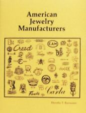 AMERICAN JEWELRY MANUFACTURERS by Dorothy Rainwater