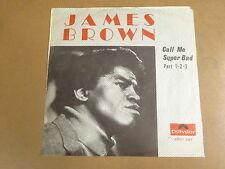 NORTHERN SOUL 45T SINGLE / JAMES BROWN - CALL ME SUPER BAD