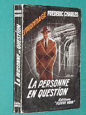 """La personne en question Frédéric CHARLES ( DARD ) """"Fleuve Noir"""" n° 161 Ed. 1956"""