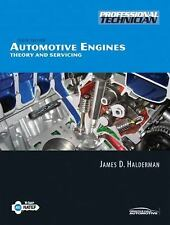 Automotive Engines: Theory and Servicing (6th Edition), Halderman, James D., Goo