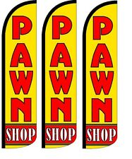 Pawn Shop  Windless Standard Size  Swooper Flag Sign Banner Pk of 3
