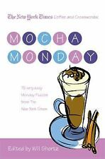 The New York Times Coffee and Crosswords: Mocha Monday: 75 Very Easy Monday Puzz