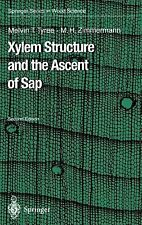 Springer Series in Wood Science Ser.: Xylem Structure and the Ascent of Sap...
