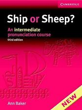 Ship or Sheep? Book and Audio CD Pack : An Intermediate Pronunciation Course...