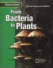Glencoe Science: From Bacteria to Plants Student Edition