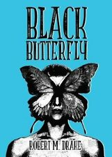 Black Butterfly by Robert M. Drake Paperback Book
