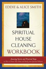 Spiritual House Cleaning: Protect Your Home and Family from Spiritual Pollution