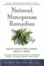 Natural Menopause Remedies: Which Drug-Free Cures Really Work, Taylor, Nadine, G