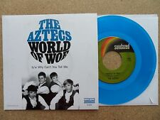 """The Aztecs - World Of Woe / Why Can't You Tell Me (7"""" Blue Vinyl)"""