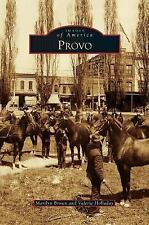 Provo by Marilyn Brown and Valerie Holladay (2011)