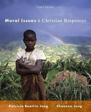Moral Issues and Christian Responses L. Shannon Jung, Patricia Beattie Jung Book