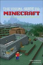 The Visual Guide to Minecraft : Dig into Minecraft with This...