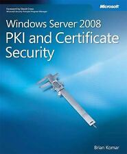 Windows Server 2008 PKI and Certificate Security (PRO-Other), Komar, Brian, Good