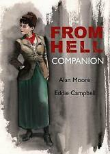 THE FROM HELL COMPANION...ALAN MOORE & EDDIE CAMPBELL...AS NEW CONDITION
