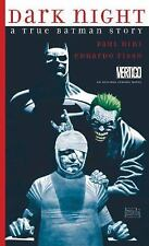 Dark Night - A True Batman Story Vol. 4 by Paul Dini and Tim Smith (2016, Hardco