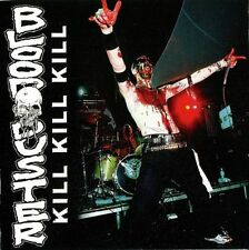 BLOOD DUSTER - Kill Kill Kill CD (Straight Up, 2006) *rare OOP limited live CD