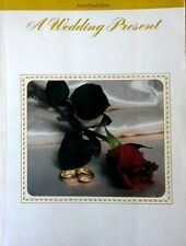 A WEDDING PRESENT -  238 PAGE SONGBOOK - PIANO / VOCAL / CHORDS - 1984