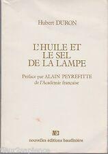 H. Duron - L'HUILE ET LE SEL DE LA LAMPE - 1980