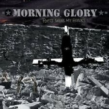 "MORNING GLORY ""POETS WERE MY HEROES"" CD NEU"