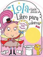 Lola el hada dulcita- Libro para colorear (Spanish Edition), , New