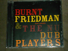 Burnt Friedman & the Nu Dub Players Just Landed