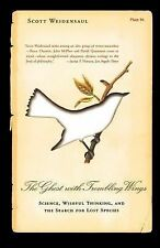 The Ghost with Trembling Wings : Science, Wishful Thinking, and the Search...
