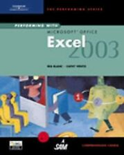 Performing with Microsoft Office Excel 2003: Comprehensive Course