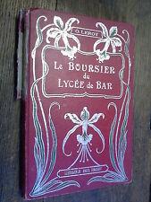 le boursier du Lycée de Bar / O.  Leroy /  illustrations de L. Osmond