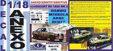 ANEXO DECAL 1/18 FORD ESCORT RS 1800 ROTHMANS H.MIKKOLA ACROPOLIS 1979 DnF (04)