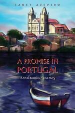 A Promise in Portugal by Janet Azevedo (2013, Paperback)