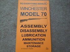 Winchester Model 70 .3006, .270, .257, .308, .243, +++  Rifle Manual 57 pages