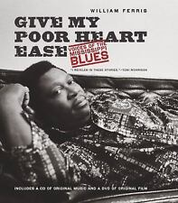 Give My Poor Heart Ease: Voices of the MS Blues Features B.B. KING W/(Audio CD)