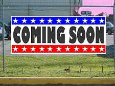 Stars & Stripes COMING SOON Banner Sign NEW Texas Size & Quality