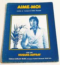 Partition vintage sheet music HUGUES AUFRAY : Aime-Moi * 70's