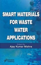 Smart Materials for Waste Water Applications, Ajay Kumar Mishra