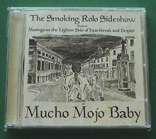 The Smoking Rolo Sideshow Musings on Heartbreak & Despair New Sealed CD